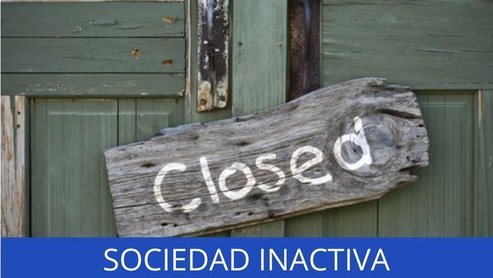 Sociedades Inactivas – Un problema ?
